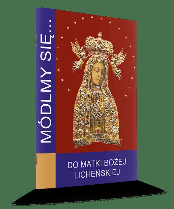 Modlitewnik do Matki Bożej Licheńskiej