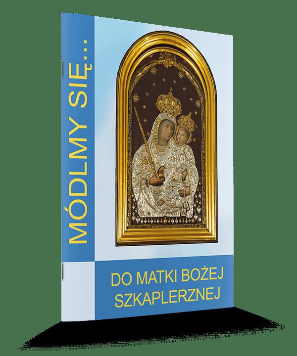 Modlitewnik do Matki Bożej Szkaplerznej