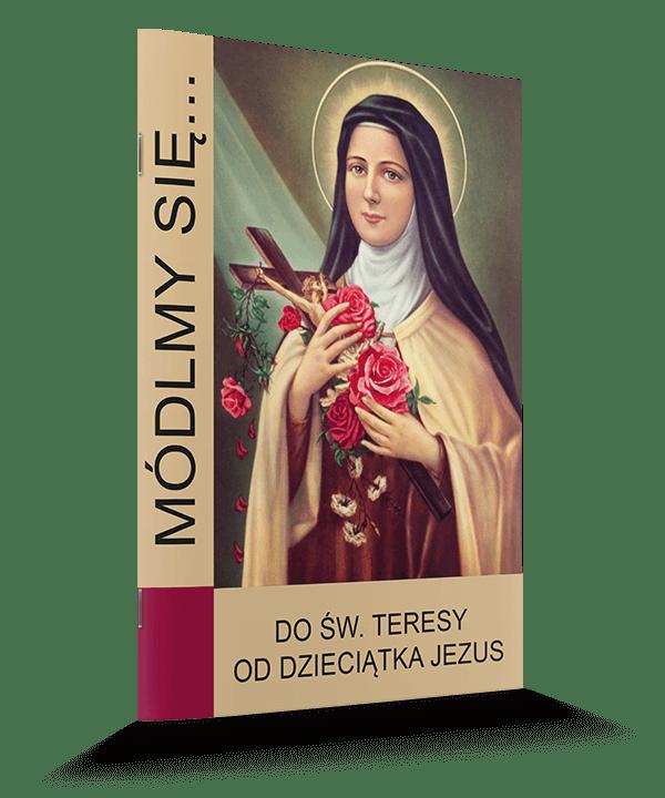 modlitewnik do Św.Teresy od Dzieciątka Jezus