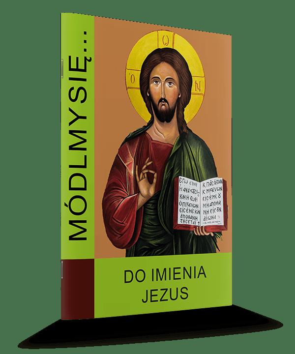 Módlmy się do Imienia Jezus